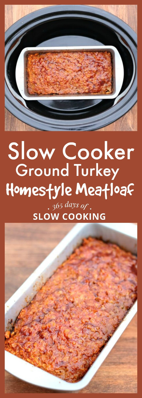 Slow Cooker Ground Turkey Recipes Healthy  Slow Cooker Homestyle Ground Turkey or Beef Meatloaf