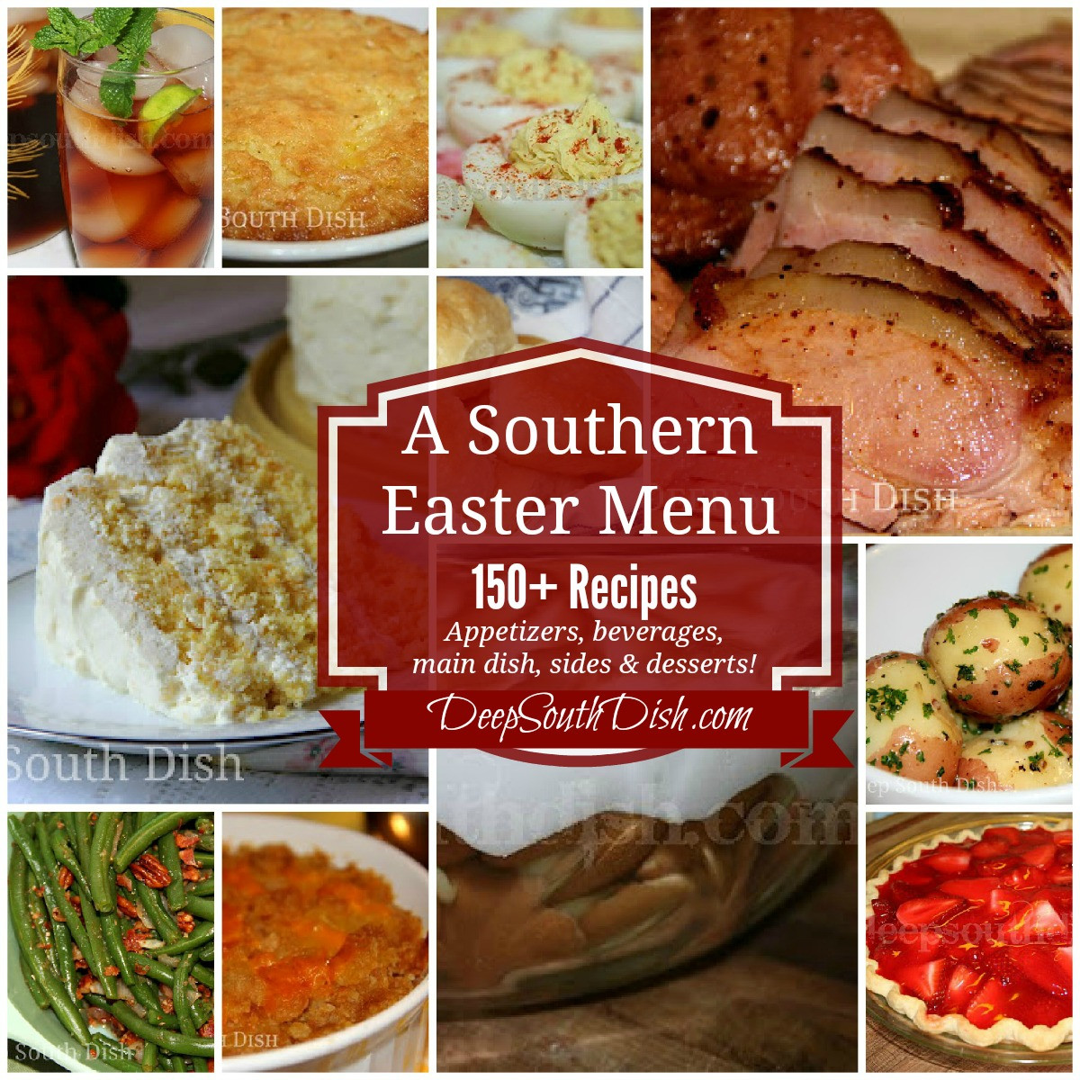 Southern Easter Dinner Menu  Deep South Dish Southern Easter Menu Ideas and Recipes