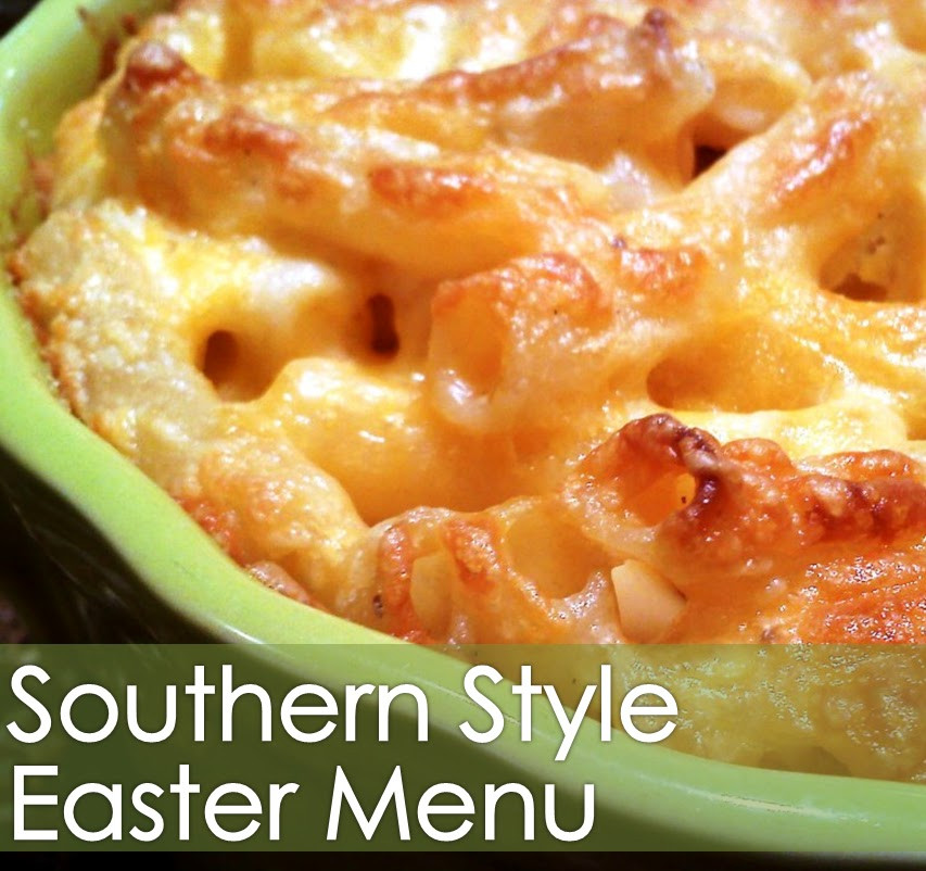 Southern Easter Dinner Menu  South Your Mouth Southern Style Easter Menu