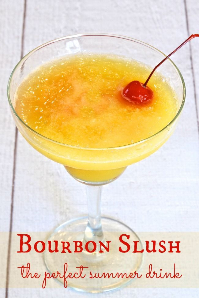Summer Bourbon Drinks  Bourbon or Whiskey Slush Recipe The Perfect Summer