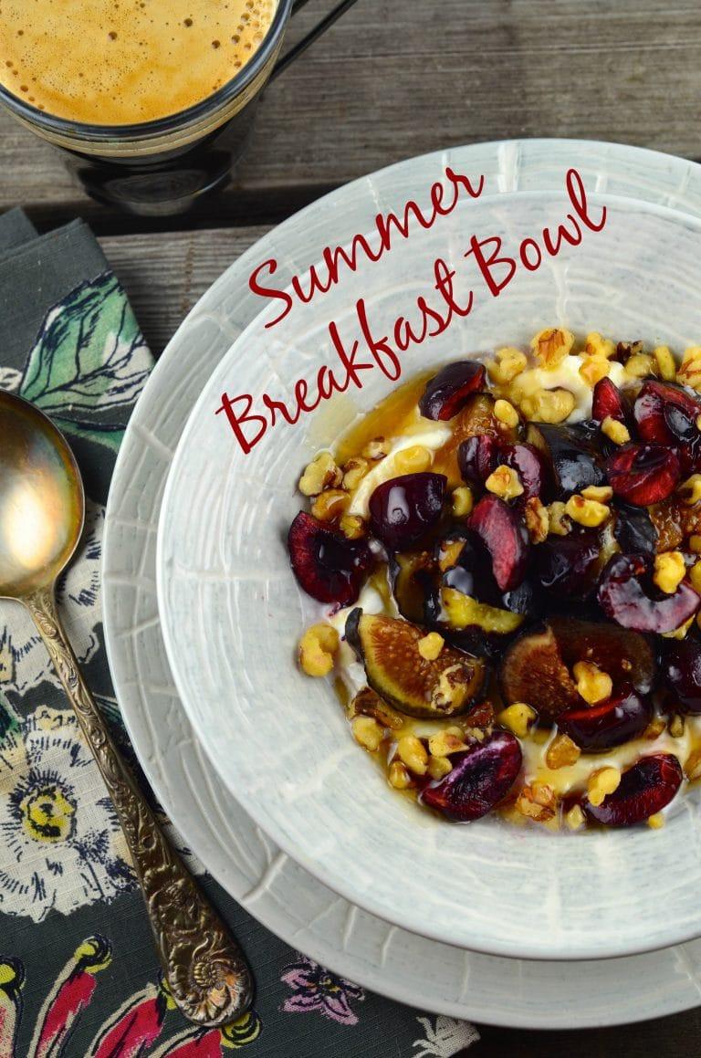 Summer Breakfast Recipe  Summer Breakfast Bowl
