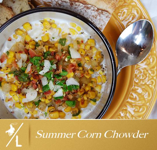 Summer Corn Chowder  Summer Corn Chowder A Cowboys Life