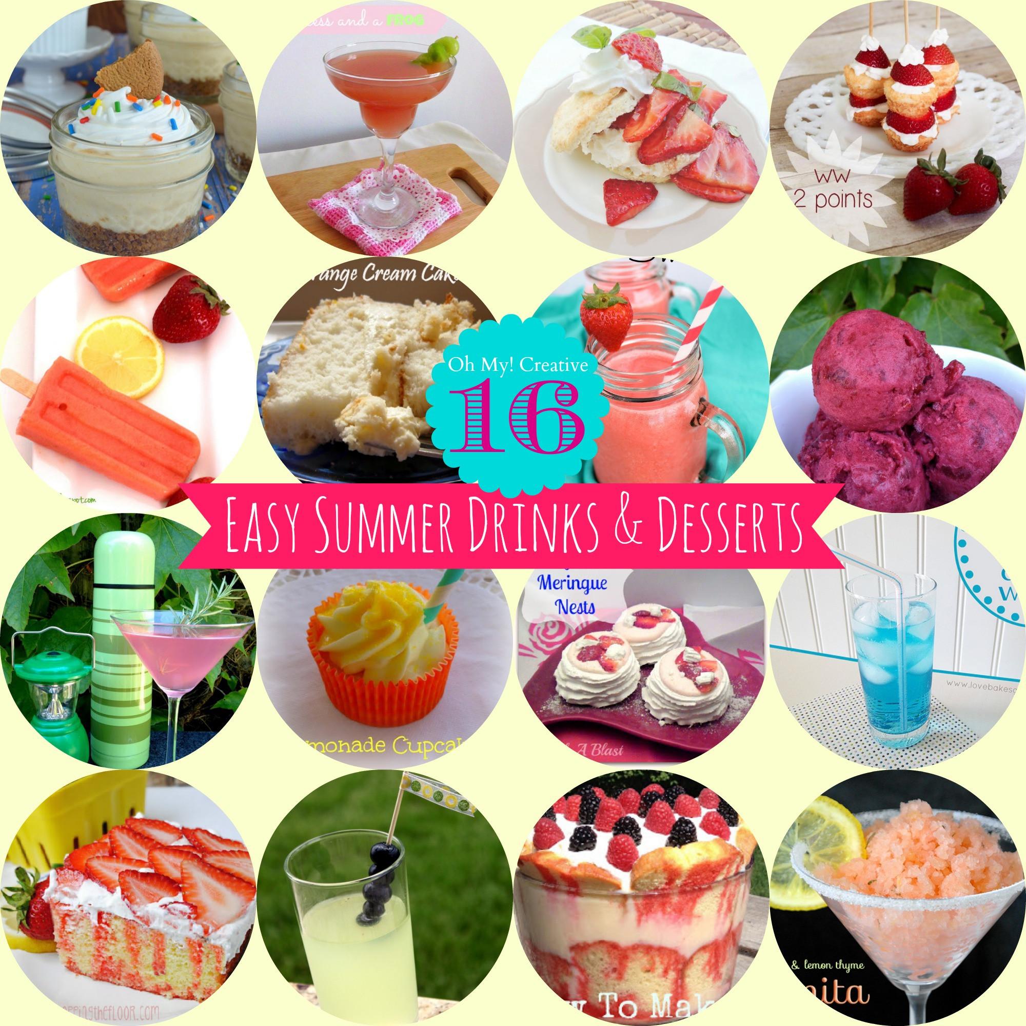 Summer Dessert Idea  16 Easy To Make Summer Drinks And Desserts Oh My Creative