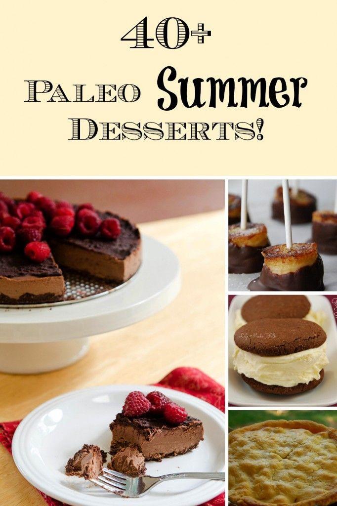 Summer Dessert Pinterest  40 Paleo Summer Dessert Recipes