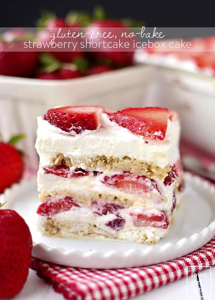 Summer Dessert Recipes  Gluten Free No Bake Strawberry Shortcake Icebox Cake