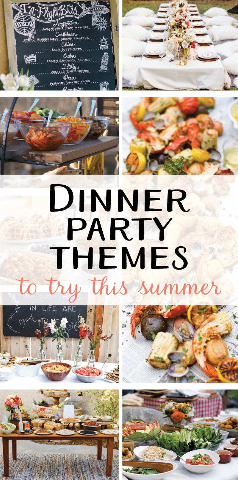 Summer Dinner Party Menu  9 Creative Dinner Party Themes to Try this Summer on Love