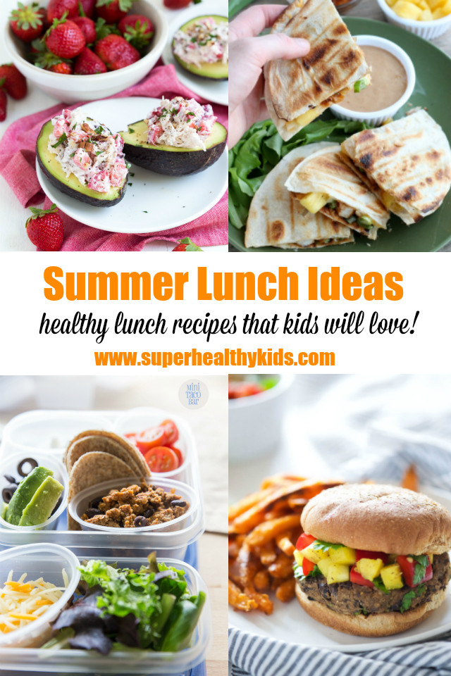 Summer Dinners For Kids  15 Easy and Fresh Summer Lunch Ideas