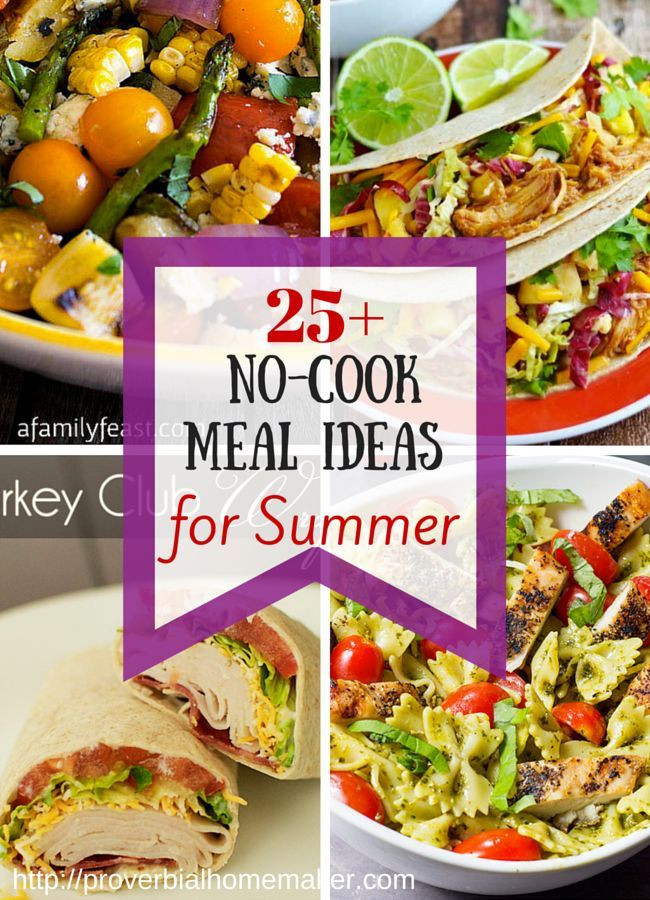 Summer Dinners For Kids  25 No Cook Meal Ideas for the Summer