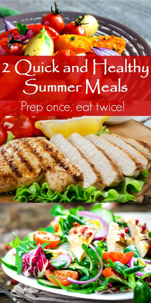 Summer Dinners For Two  2 Quick and Healthy Summer Meals Prep ce Eat Twice