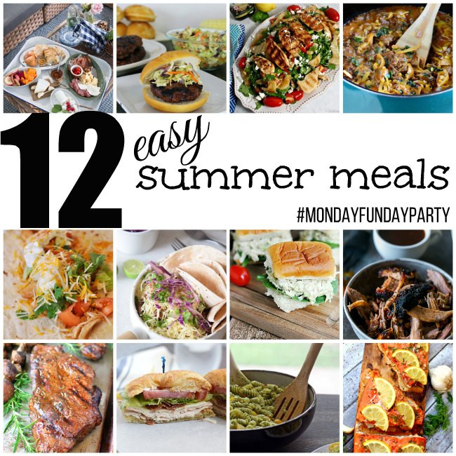 Summer Easy Dinners  12 Easy Summer Meal Ideas MondayFundayParty