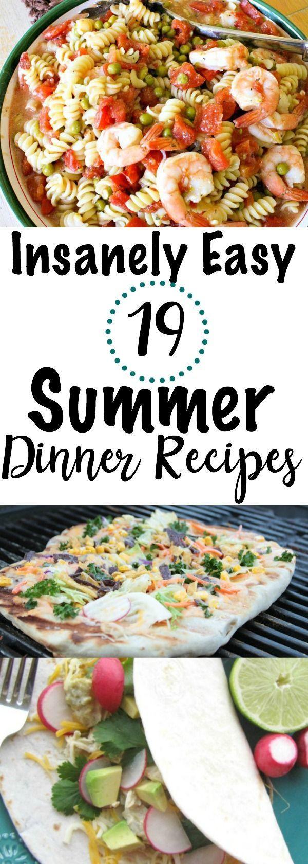 Summer Easy Dinners  19 Insanely Easy Summer Dinner Recipes