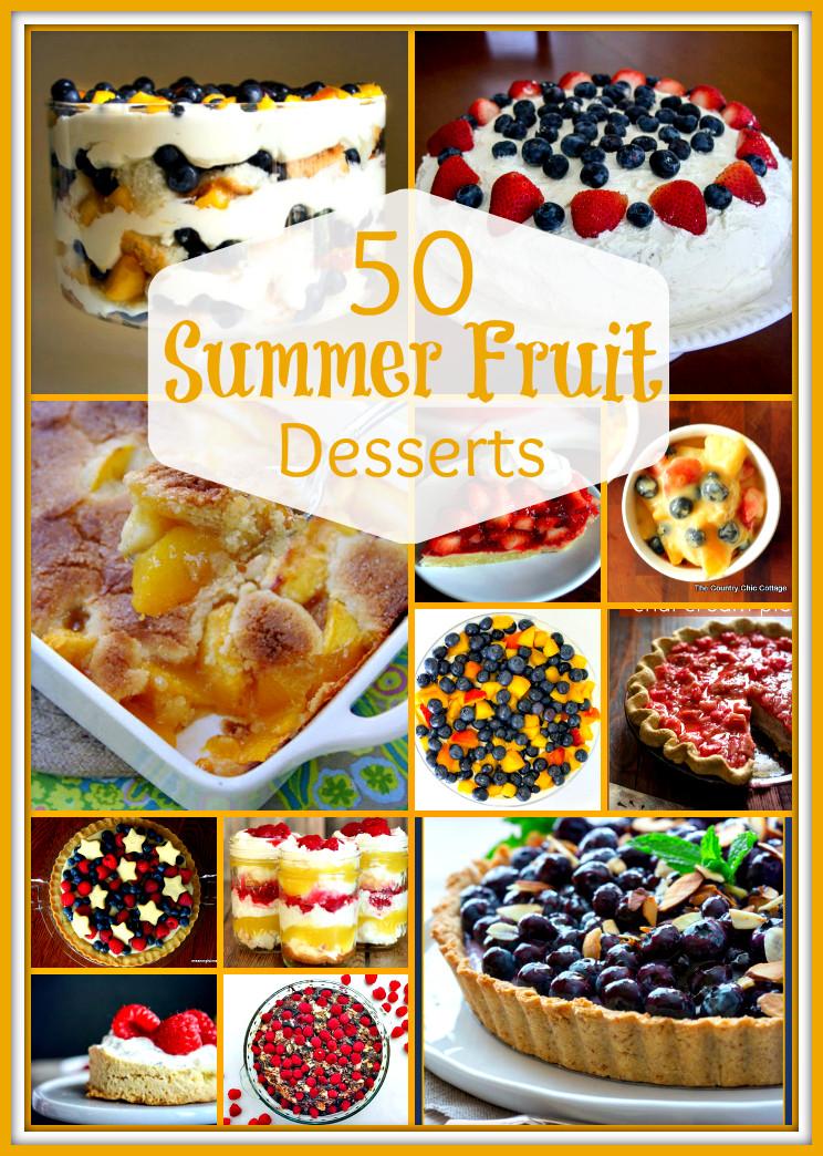 Summer Fruits Desserts  50 Summer Fruit Desserts Upstate Ramblings