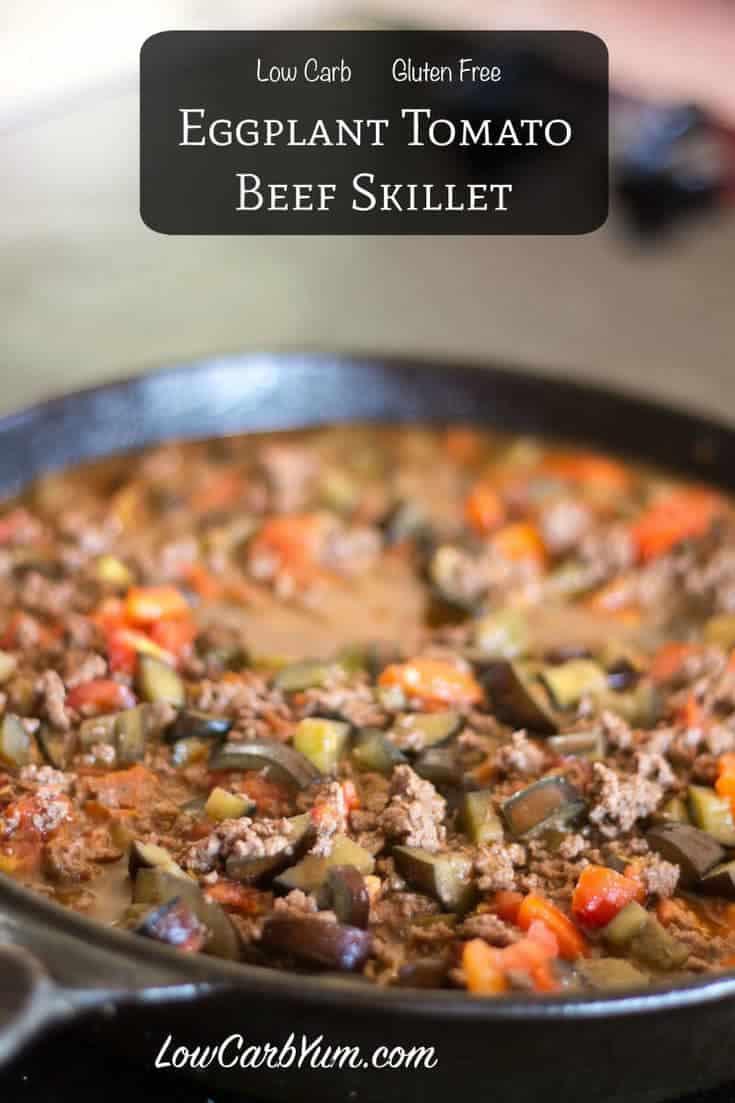 Summer Ground Beef Recipes  Eggplant Tomato Ground Beef Skillet