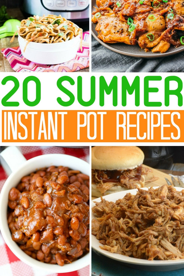 Summer Instant Pot Recipes  20 Instant Pot Summer Dishes Adventures of a Nurse
