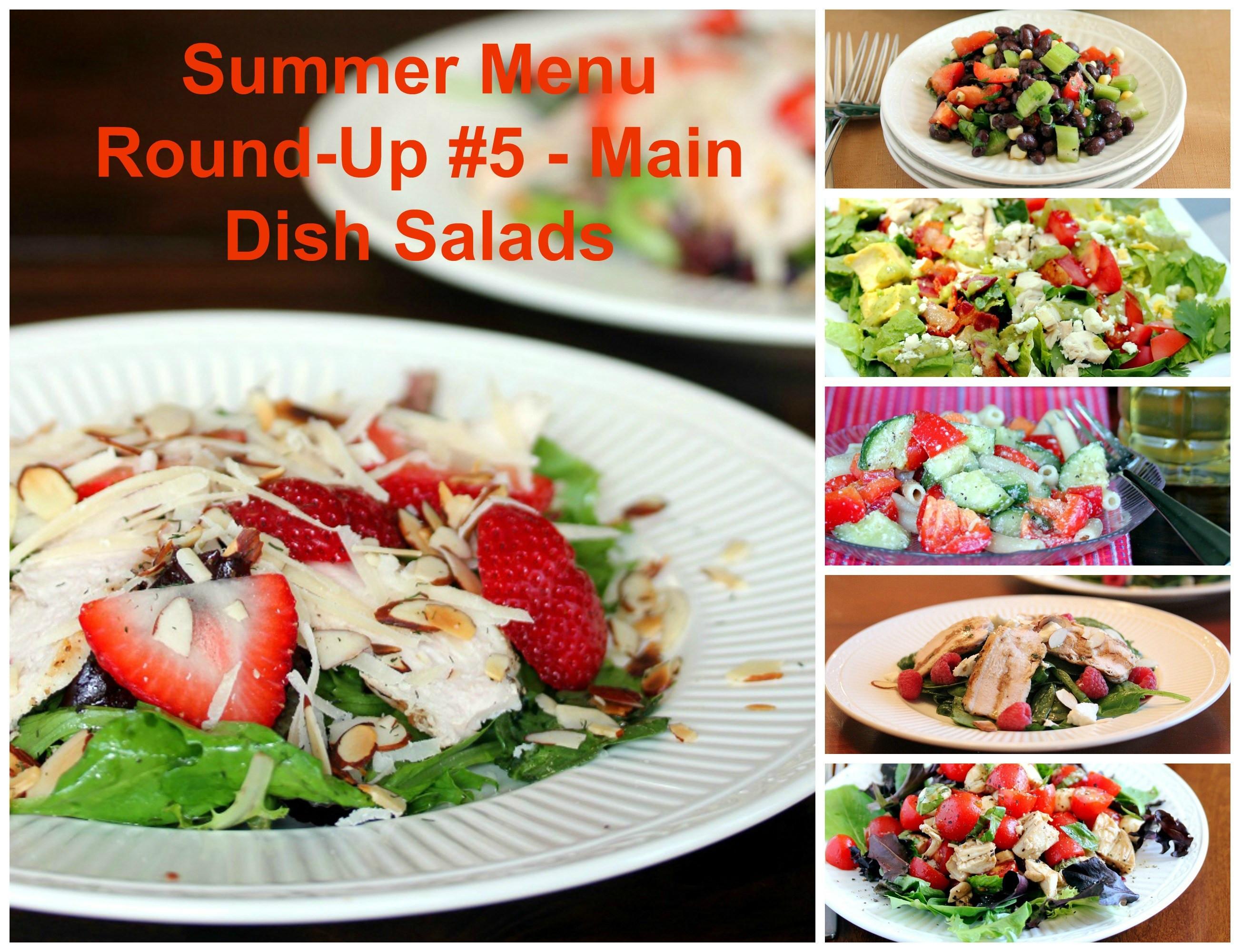 Summer Main Dish Salads  Summer Menu Round Up 5 Main Dish Salads Lisa s