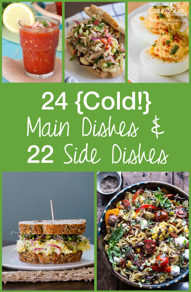 Summer Main Dishes  24 Cold  Main Dishes & 22 Sides for Hot Summer Days