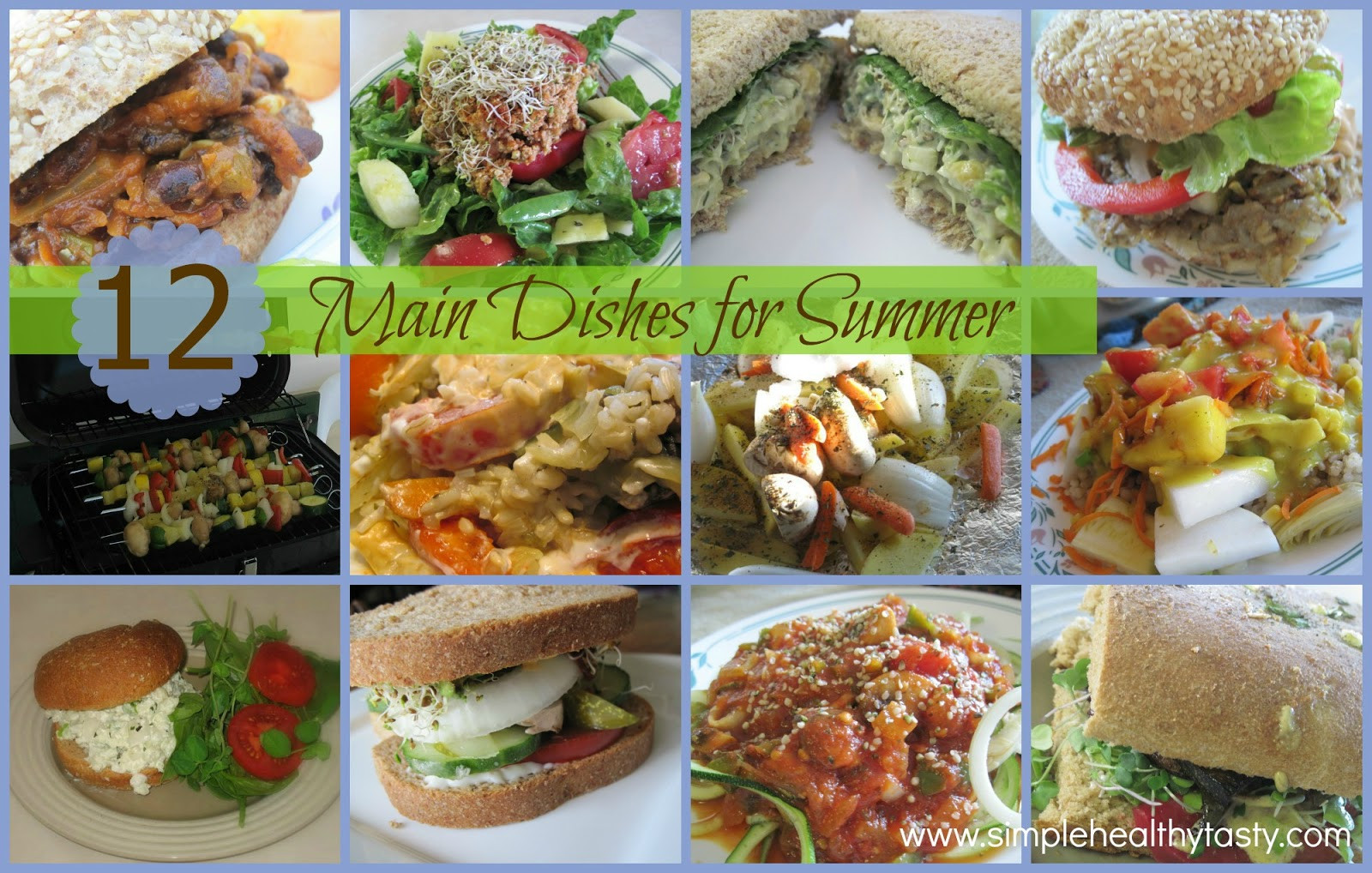 Summer Main Dishes  Simple Healthy Tasty 12 Main Dishes for Summer