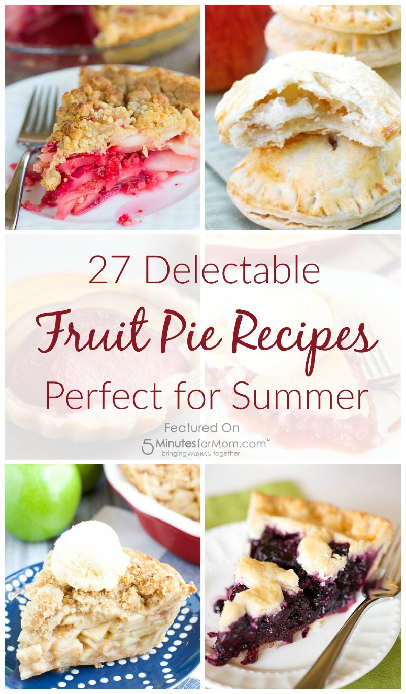 Summer Pie Recipes  27 Delectable Fruit Pie Recipes Perfect for Summer