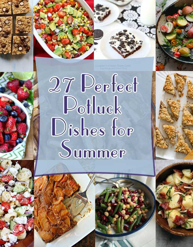 Summer Potluck Main Dishes  27 Perfect Potluck Dishes for Summer