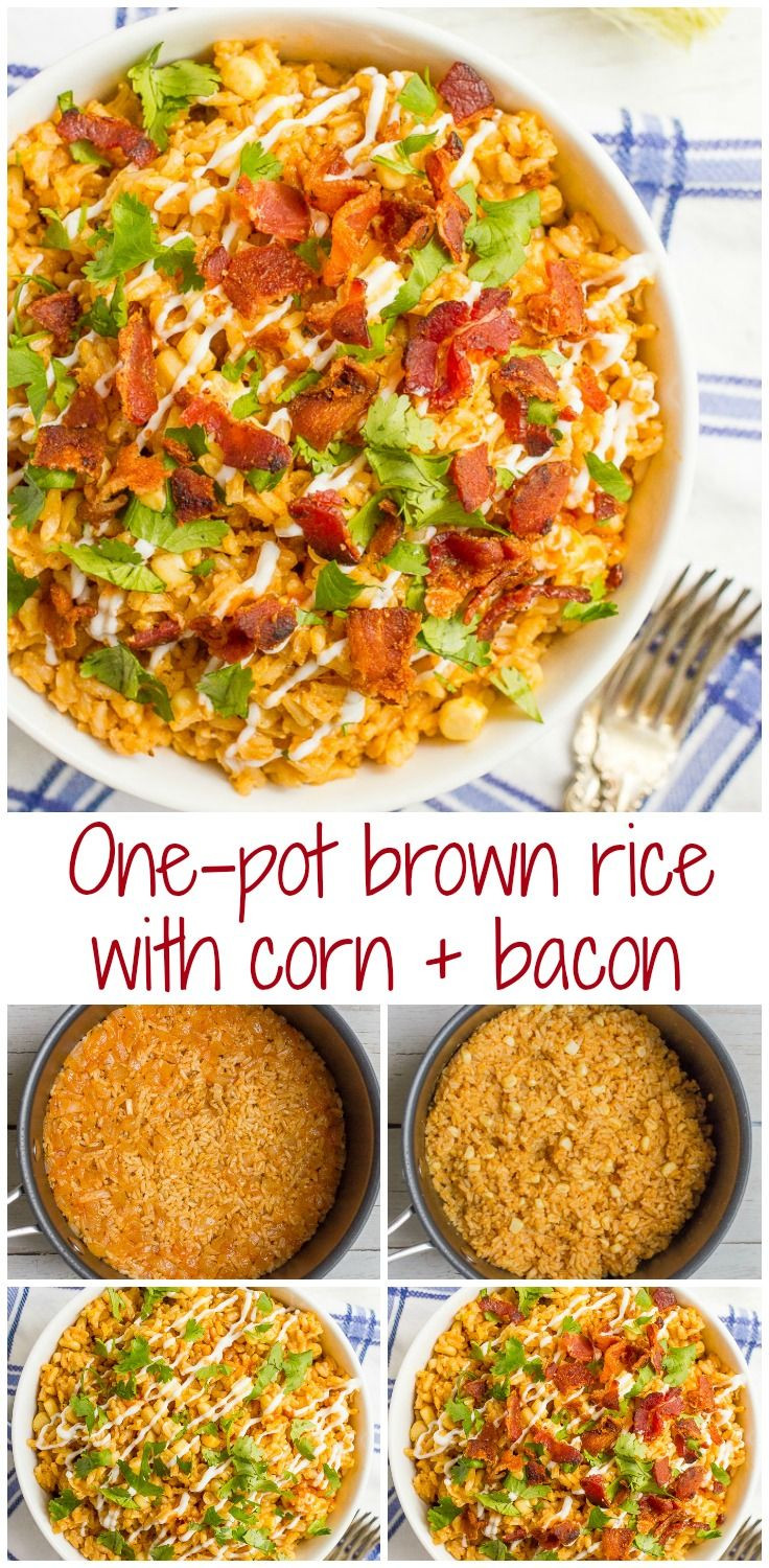 Summer Side Dishes Recipes  Brown rice with corn and bacon is a one pot summer side