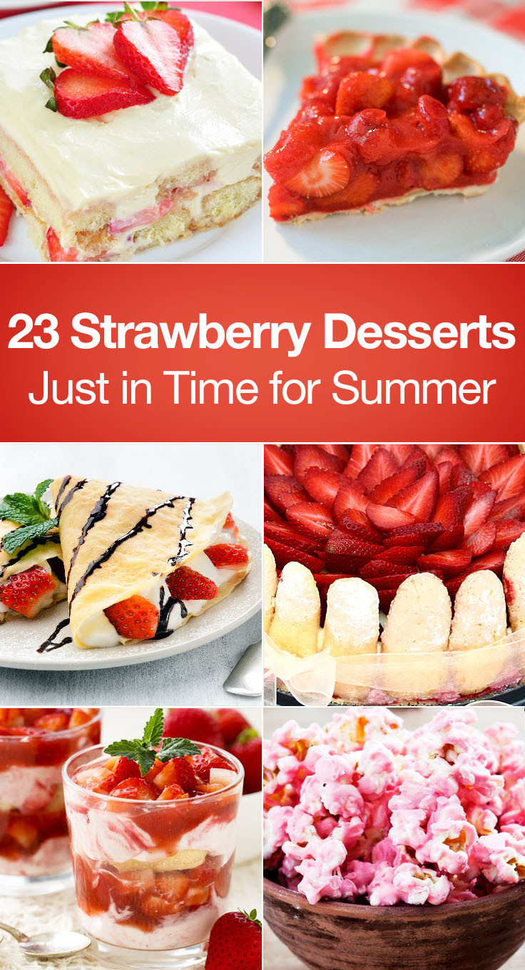 Summer Strawberry Desserts  23 Strawberry Desserts Just in Time for Summer