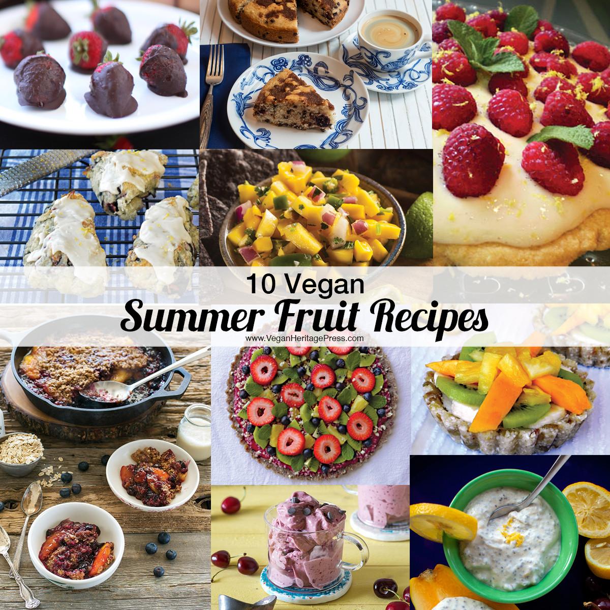 Summer Vegan Recipes  10 Vegan Summer Fruit Recipes
