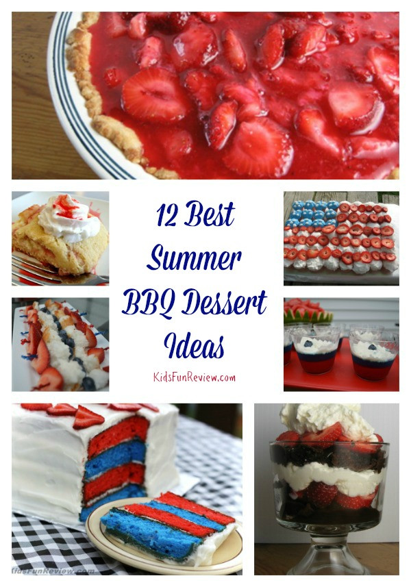 Summertime Bbq Desserts  12 Best Summer BBQ Dessert Ideas The Kid s Fun Review