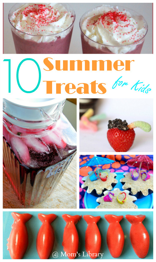 Summertime Desserts For Kids  10 Summer Treats For Kids and Mom s Library 98