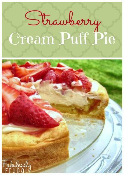 Summertime Pie Recipes  Strawberry Cream Puff Pie Recipe