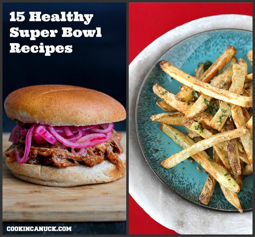 Super Bowl Recipes Healthy  25 Healthy Super Bowl Recipes
