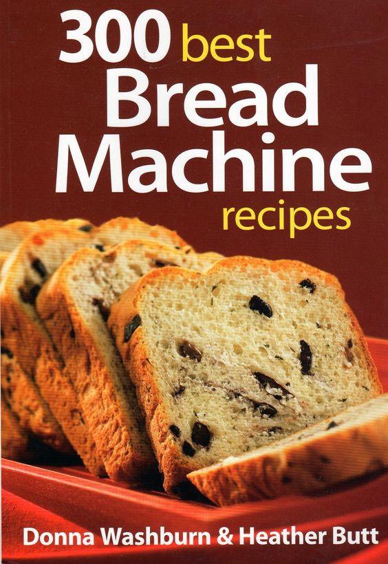 Super Healthy Bread Machine Recipes  Bread machine recipes Best bread machine and Bread