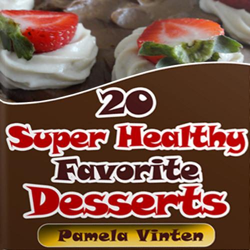 Super Healthy Dessert  20 Super Healthy Favorite Desserts Bank