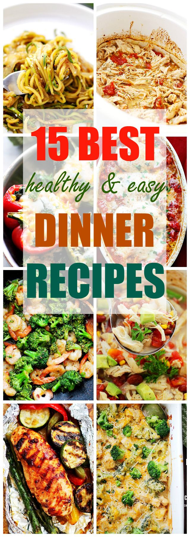 Super Healthy Dinners  15 Best Healthy and Easy Dinner Recipes