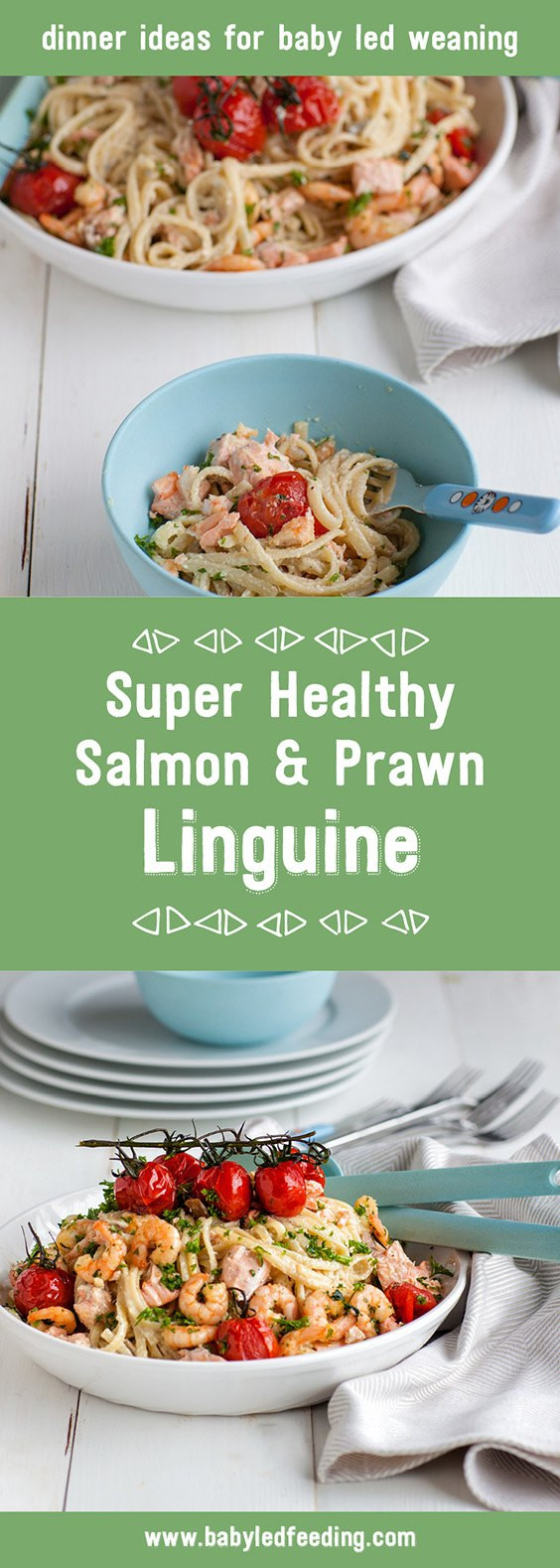 Super Healthy Dinners  Super Healthy Salmon and Prawn Linguine from Baby Led