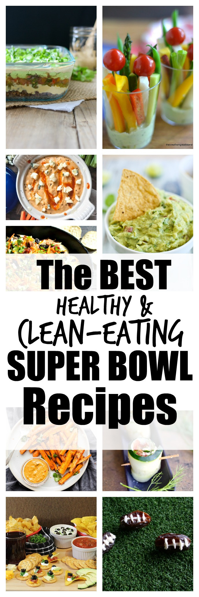 Super Healthy Vegetarian Recipes  Healthy and Clean Eating Super Bowl Recipes Happy