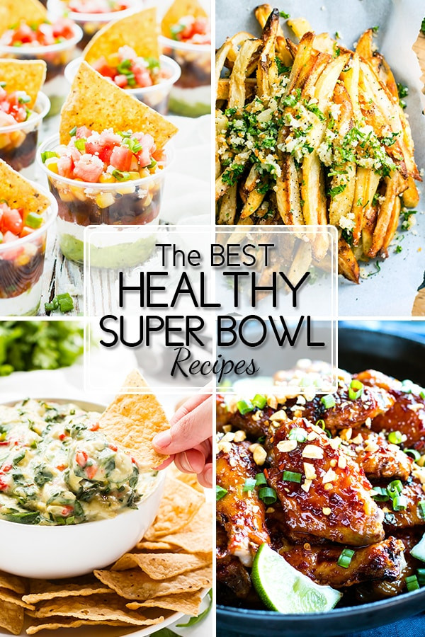 Super Healthy Vegetarian Recipes  15 Healthy Super Bowl Recipes that Taste Incredible