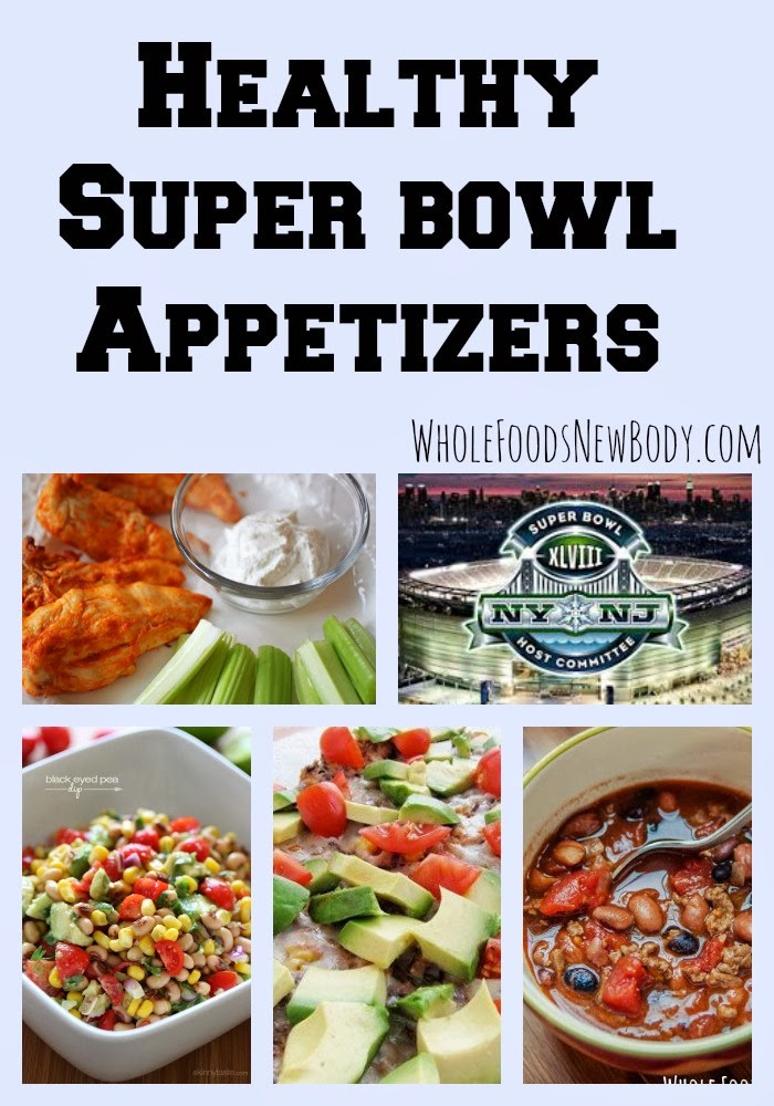 Superbowl Healthy Appetizers  Whole Foods New Body Healthy Super Bowl Appetizers
