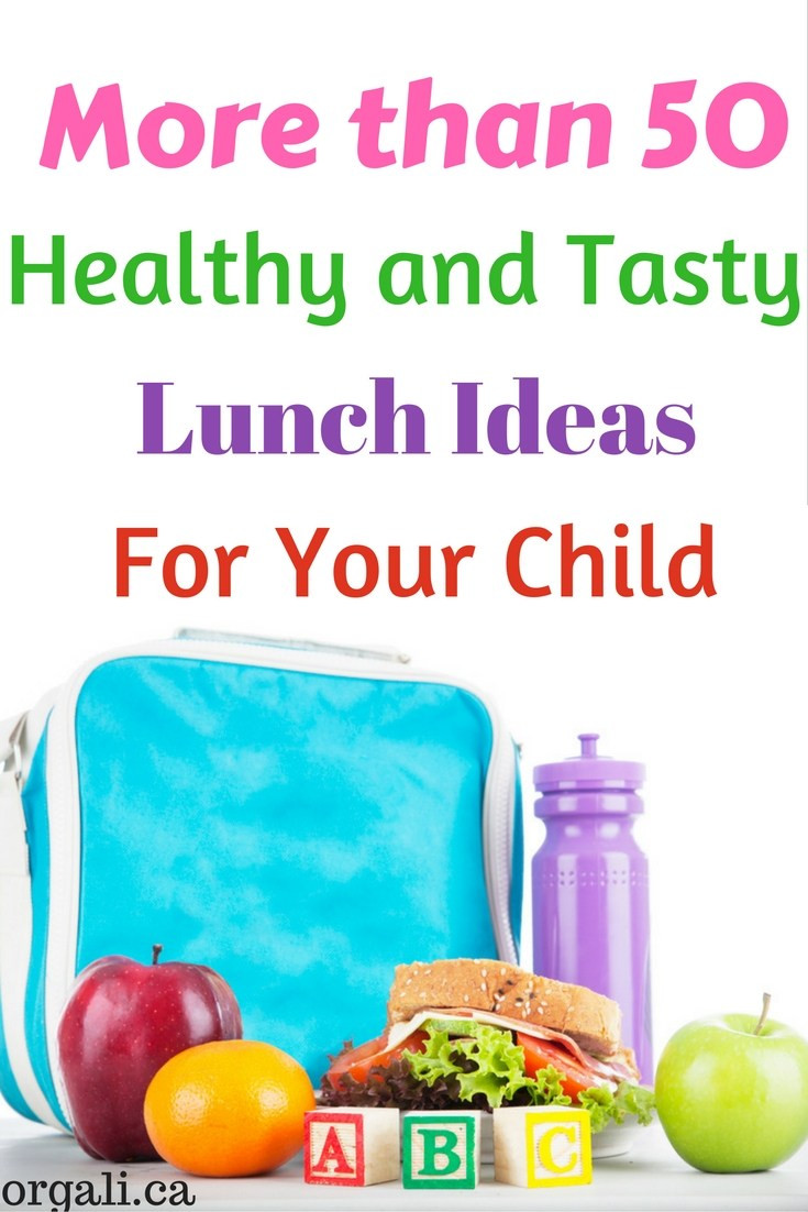 Tasty Healthy Lunches  Back to School Healthy and Tasty Lunch Ideas for Kids