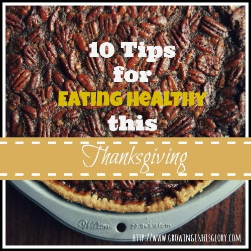 Thanksgiving Tips For Healthy Eating  Gobble Gobble 10 Tips to Eat Healthy This Thanksgiving