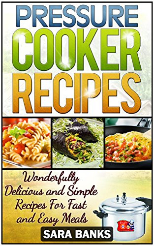 "The Instant Potâ® Electric Pressure Cooker Cookbook: Easy Recipes For Fast And Healthy Meals  Cookbooks List The Best Selling ""Quick & Easy"" Cookbooks"