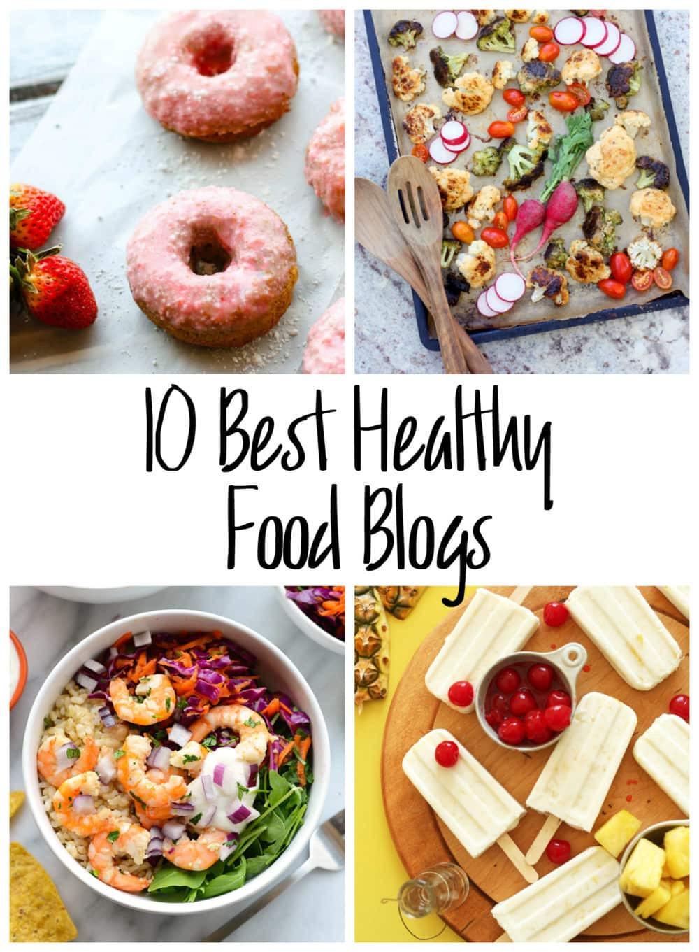 Top 10 Healthy Snacks  10 Best Healthy Food Blogs • The Fit Cookie