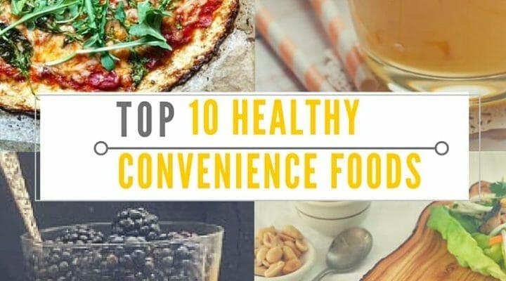 Top 10 Healthy Snacks  Top 10 Healthy Convenience Foods