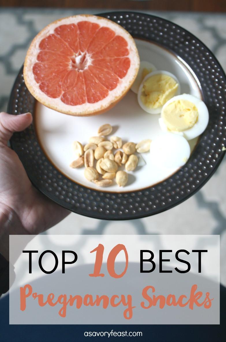 Top 10 Healthy Snacks  Top 10 Best Pregnancy Snacks