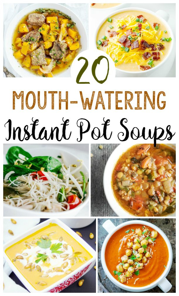 Top Rated Healthy Instant Pot Recipes  20 Mouth Watering Instant Pot Soup Recipes