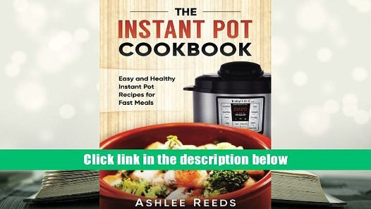 Top Rated Healthy Instant Pot Recipes  Best Ebook Instant Pot Cookbook Easy Healthy Instant Pot
