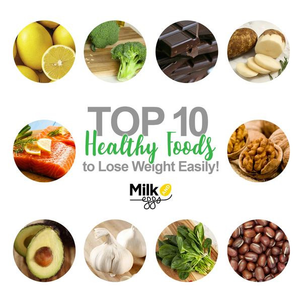 Top Ten Healthy Snacks  Top 10 Healthy Foods on The Planet to Lose Weight Easily
