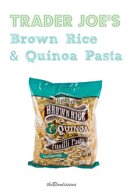 Trader Joe'S Organic Brown Rice  Trader Joe s Brown Rice & Quinoa Pasta The Blondissima
