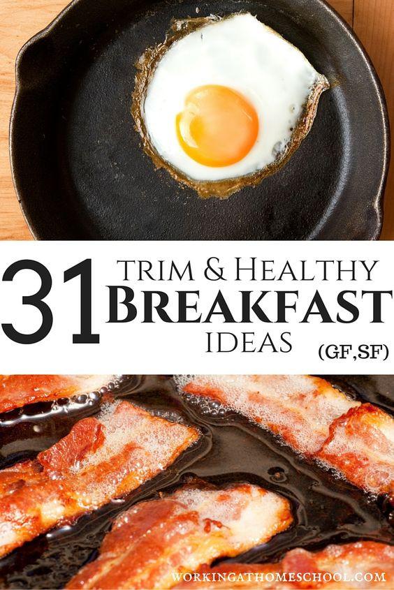 Trim Healthy Mama Breakfast  31 Trim and Healthy Breakfast Ideas gluten free sugar