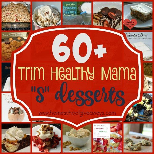 "Trim Healthy Mama Desserts  60 Trim Healthy Mama ""S"" Desserts"