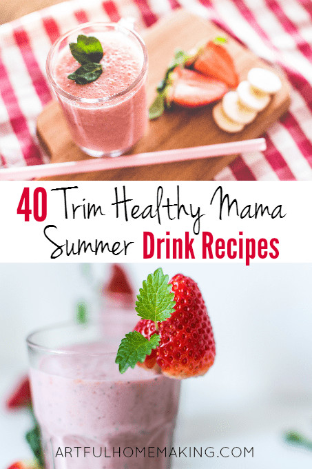 Trim Healthy Mama Smoothies  40 Trim Healthy Mama Summer Drink Recipes Artful Homemaking